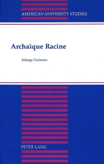 Archaïque Racine - SolangeGuénoun
