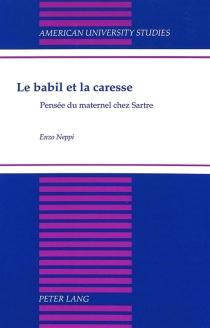 Le babil et la caresse : pensée du maternel chez Sartre - EnzoNeppi