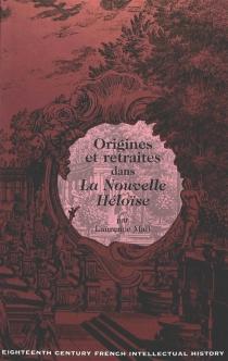 Origines et retraites dans La nouvelle Héloïse - LaurenceMall