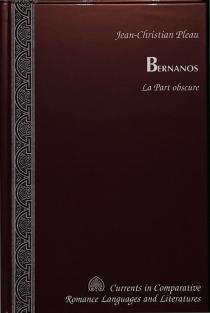 Bernanos : la part obscure - Jean-ChristianPléau