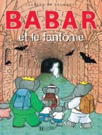Babar et le fantôme - Laurent deBrunhoff