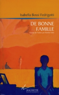 De bonne famille - IsabellaBossi Fedrigotti