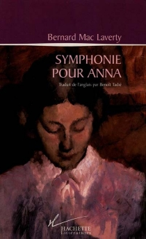 Symphonie pour Anna - BernardMacLaverty