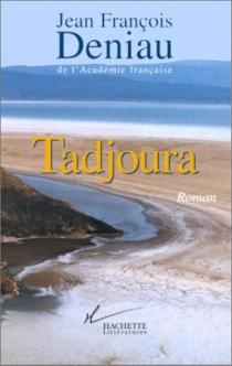 Tadjoura - Jean-FrançoisDeniau