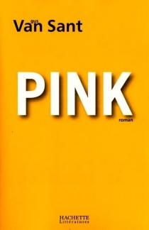 Pink - GusVan Sant
