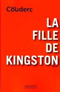 La fille de Kingston - NicoleCouderc