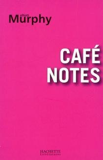 Café notes - ElliotMurphy