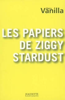 Les papiers de Ziggy Stardust - CherryVanilla