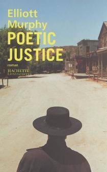 Poetic justice - ElliotMurphy