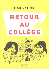 Retour au collège - RiadSattouf