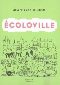 Ecoloville - Jean-YvesDuhoo