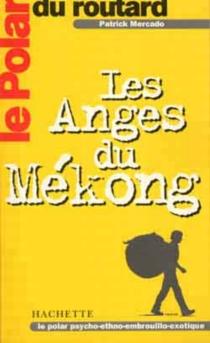 Les anges du Mékong - PatrickMercado