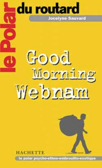 Good mornig Webman - Jocelyne Sauvard