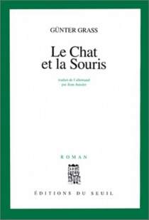 Le chat et la souris - Günter Grass