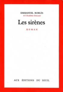 Les sirènes - EmmanuelRoblès