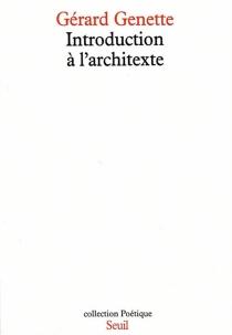 Introduction à l'architexte - GérardGenette