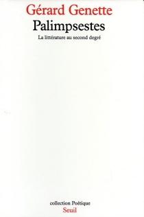 Palimpsestes : la littérature au second degré - GérardGenette