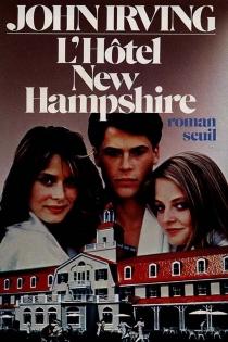 L'hôtel New Hampshire - JohnIrving