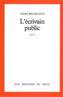 L'Ecrivain public - TaharBen Jelloun