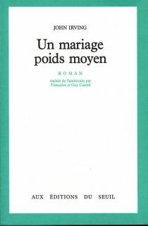 Un mariage poids moyen - JohnIrving