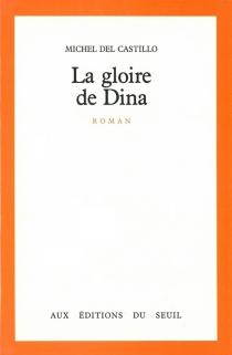 La Gloire de Dina - MichelDel Castillo