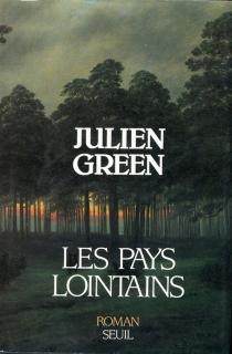Les Pays lointains - JulienGreen