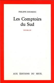 Les comptoirs du Sud - PhilippeDoumenc