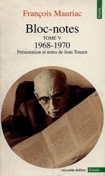 Bloc-notes - FrançoisMauriac