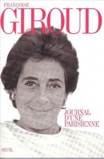 Journal d'une Parisienne - FrançoiseGiroud