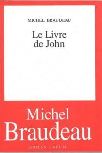 Le Livre de John - MichelBraudeau