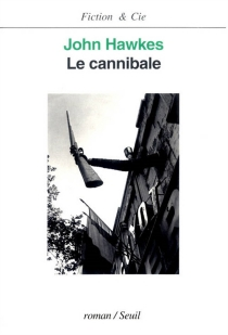 Le cannibale - JohnHawkes