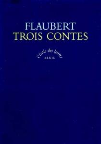 Trois contes - GustaveFlaubert