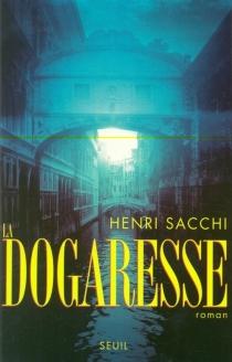 La dogaresse - HenriSacchi