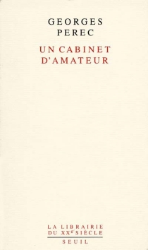Un cabinet d'amateur : histoire d'un tableau - GeorgesPerec