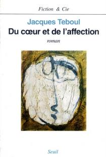 Du coeur et de l'affection - JacquesTeboul