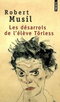 Les désarrois de l'élève Törless - RobertMusil