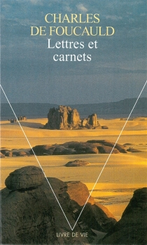 Lettres et carnets - Charles deFoucauld