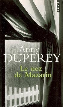 Le nez de Mazarin - AnnyDuperey