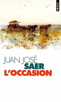 L'occasion - Juan JoséSaer