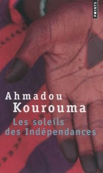 Les soleils des indépendances - AhmadouKourouma