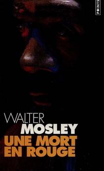 Une mort en rouge - WalterMosley