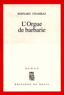 L'orgue de Barbarie - BernardChambaz