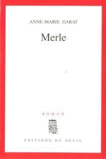 Merle - Anne-MarieGarat
