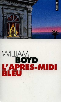 L'après-midi bleu - William Boyd