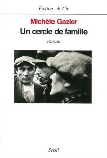 Un cercle de famille - MichèleGazier