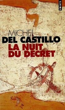 La nuit du décret - MichelDel Castillo