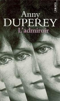 L'admiroir - AnnyDuperey