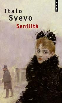 Senilità - ItaloSvevo