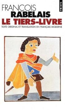 Le tiers livre - FrançoisRabelais
