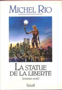 La statue de la liberté - MichelRio